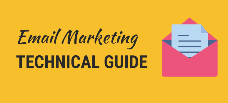 Email Marketing Technical Guide