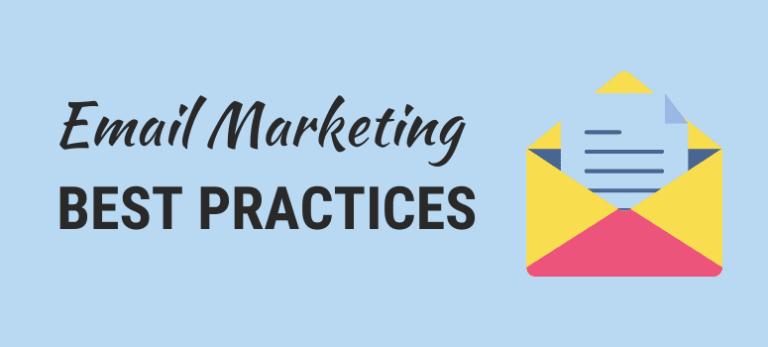 Best Email Marketing Practices For 2021: Secret Tricks
