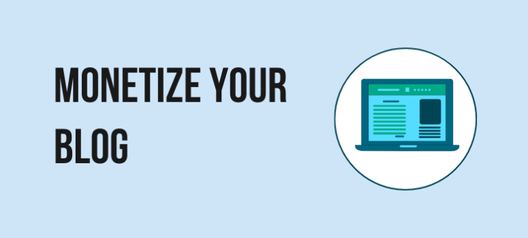 How To Monetize Your WordPress Blog [Beginners Guide]