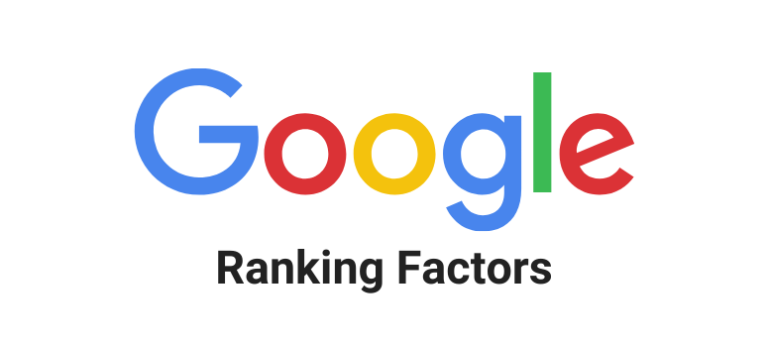 Most Important Google Ranking Factors [Complete Guide]